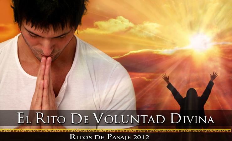 Rito de la Voluntad Divina - Hijos del Sol