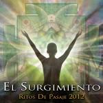Rito de pasaje #12 Rito del Surgimiento – 2012 – Hijos del Sol – download
