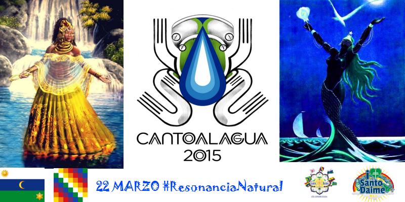 CANTO AL AGUA 2015 #ResonanciaNatural